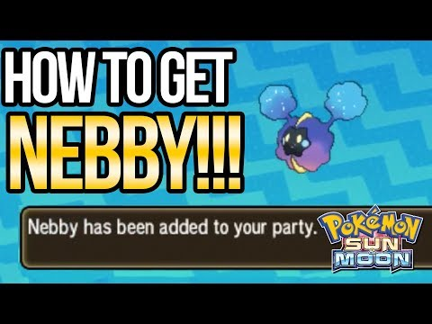 How to Get NEBBY in Pokemon Sun and Moon | Austin John Plays