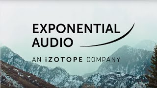 Welcoming Exponential Audio to the iZotope Family