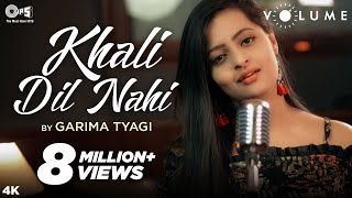 Khali Dil Nahi By Garima Tyagi | Kachche Dhaage | Alka Yagnik, Hans Raj Hans | Nusrat Fateh Ali Khan