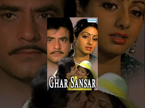 Ghar Sansar - Hindi Full Movie - Jeetendra - Sridevi - 80's Popular Movie