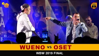 Wueno  Oset  WBW 2019 Finał (1/2) freestyle rap battle