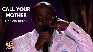 """Marvin Dixon """"Call Your Mother"""" Comedy After Dark"""