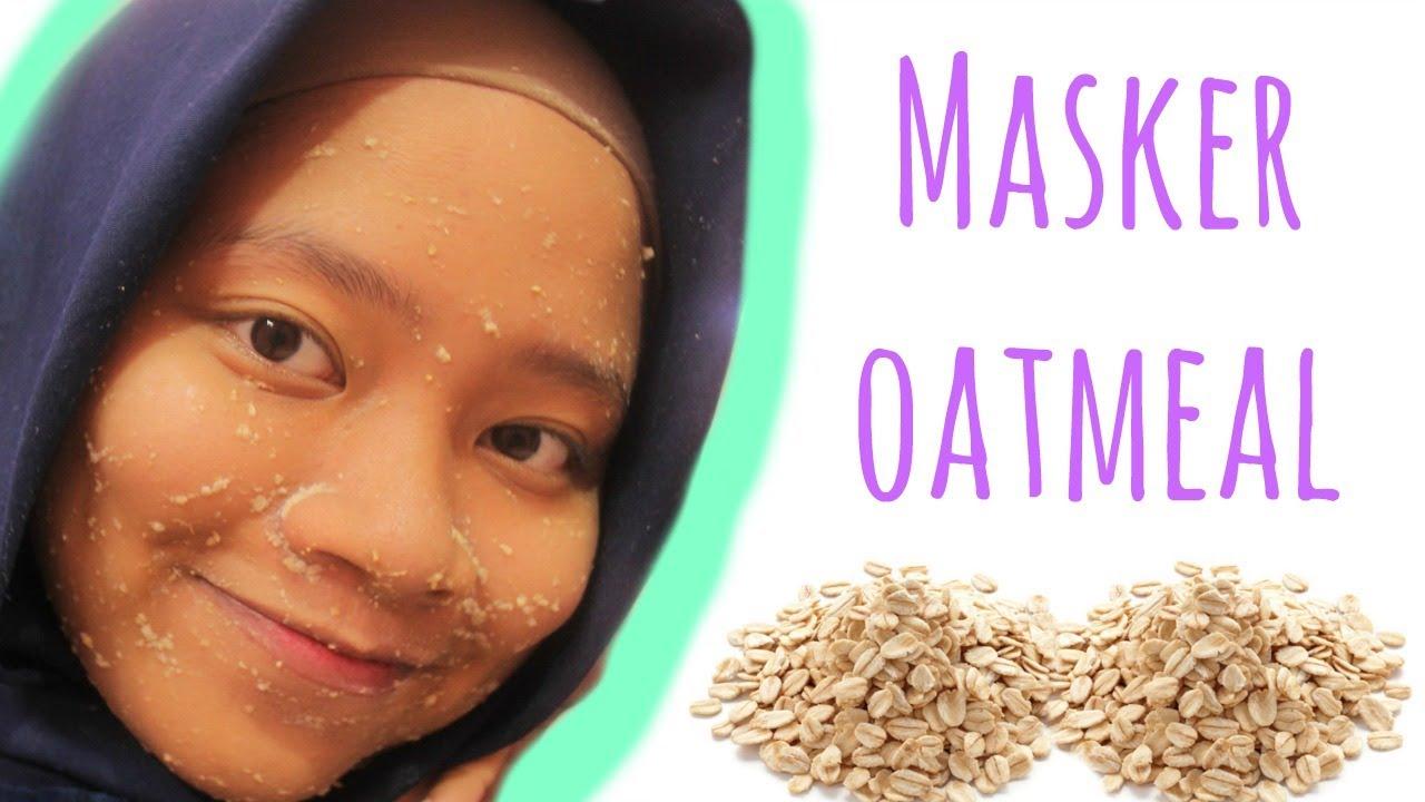 Masker Oat Meal Menghilangkan Bekas Jerawat Memutihkan Wajah