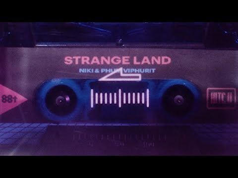 NIKI & Phum Viphurit - Strange Land (Lyric Video)