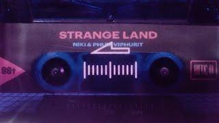 NIKI_&_Phum_Viphurit_-_Strange_Land_(Lyric_Video)