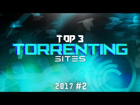Top 3 Best Torrenting Sites 2017 (Download Free Movies, Tv Series, Games, Softwares) #2