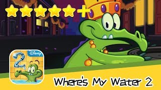 Where's My Water? 2 Chapter 6 Level 135 Walkthrough All Levels 3 Stars! Recommend index five stars+