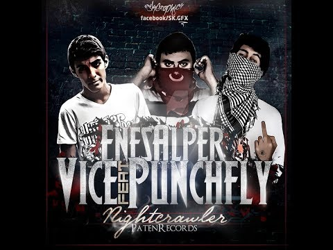 PunchFly & Vice ft. Enes Alper - Night Crawler