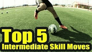 Top 5 intermediate skill moves| soccermachinetv