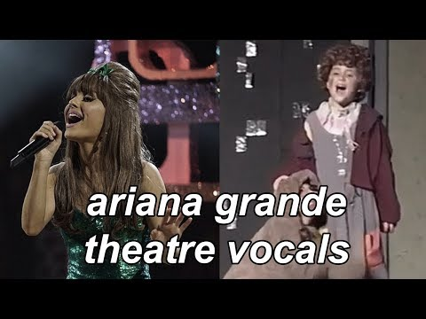 Ariana Grande's Theatre/Broadway Vocals (Evolution)