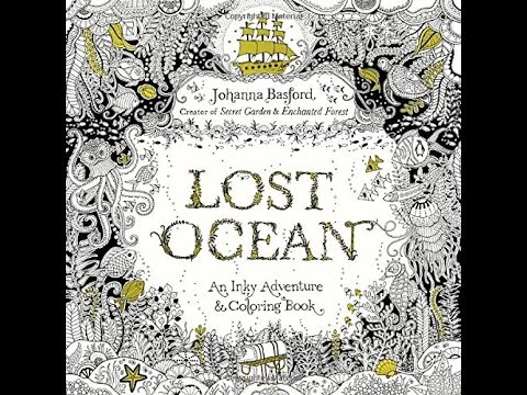 Flip Through Lost Ocean An Inky Adventure Coloring Book By Johanna Basford