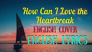 AKMU - How Can I Love the Heartbreak English Lyrics & Cover