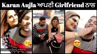 Karan Aujla | Karan Aujla ਨੇ ਮਨਾਧਾ ਆਪਣੀ Girlfriend ਦਾ Birthday 😘| Viral Video | Latest Video 2018