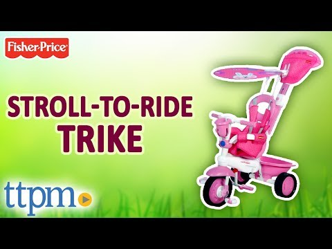 Stroll-to-Ride Trike And Trike To Tricycle [Review & Instructions] | Fisher-Price