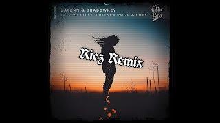Zalenn & Shadowkey - Let You Go (ft. Chelsea Paige & Ebby) (Ricz Remix)