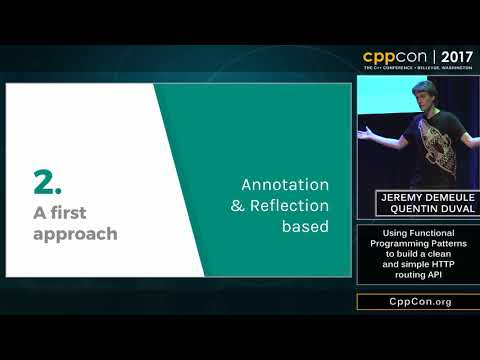 "CppCon 2017: Jeremy Demeule & Quentin Duval ""Using Functional Programming Patterns..."""