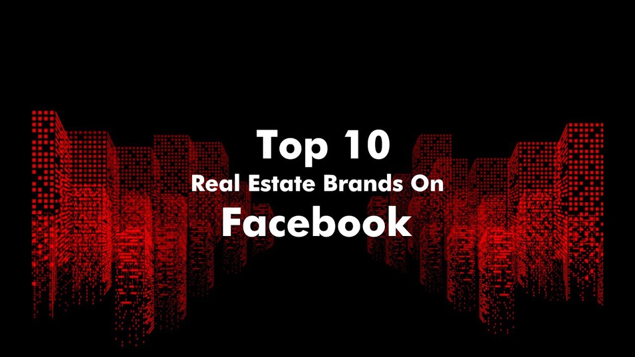 Top 10 Indian Real Estate Brands On Facebook In 2018 | RealtyNXT