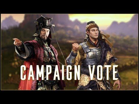 CAMPAIGN VOTE - Total War: Three Kingdoms Main Campaign or