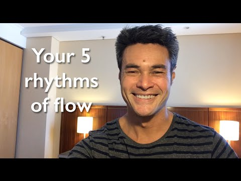 Your 5 rhythms of flow (Episode 22)