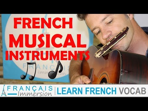 French MUSICAL INSTRUMENTS - Les Instruments de Musique + FUN! (Learn French w Funny French Lessons)