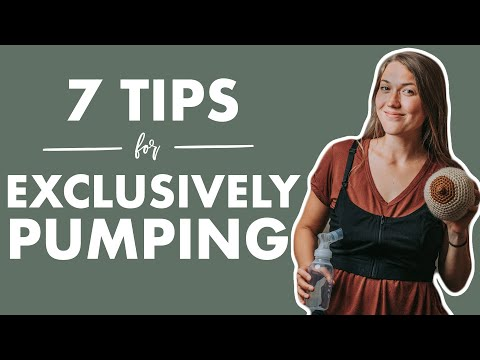 7 Rules to Live By When EXCLUSIVELY PUMPING | Best Tips to Exclusively Pump