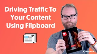 How To Use Flipboard To Grow Your Content Marketing Reach screenshot 3
