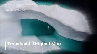 Alex Diaviera - Translucid (Original Mix)