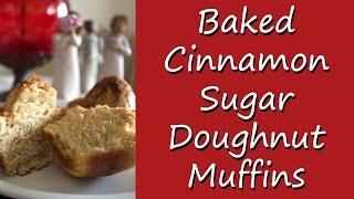 Baked Cinnamon Sugar Doughnut Muffins Recipe