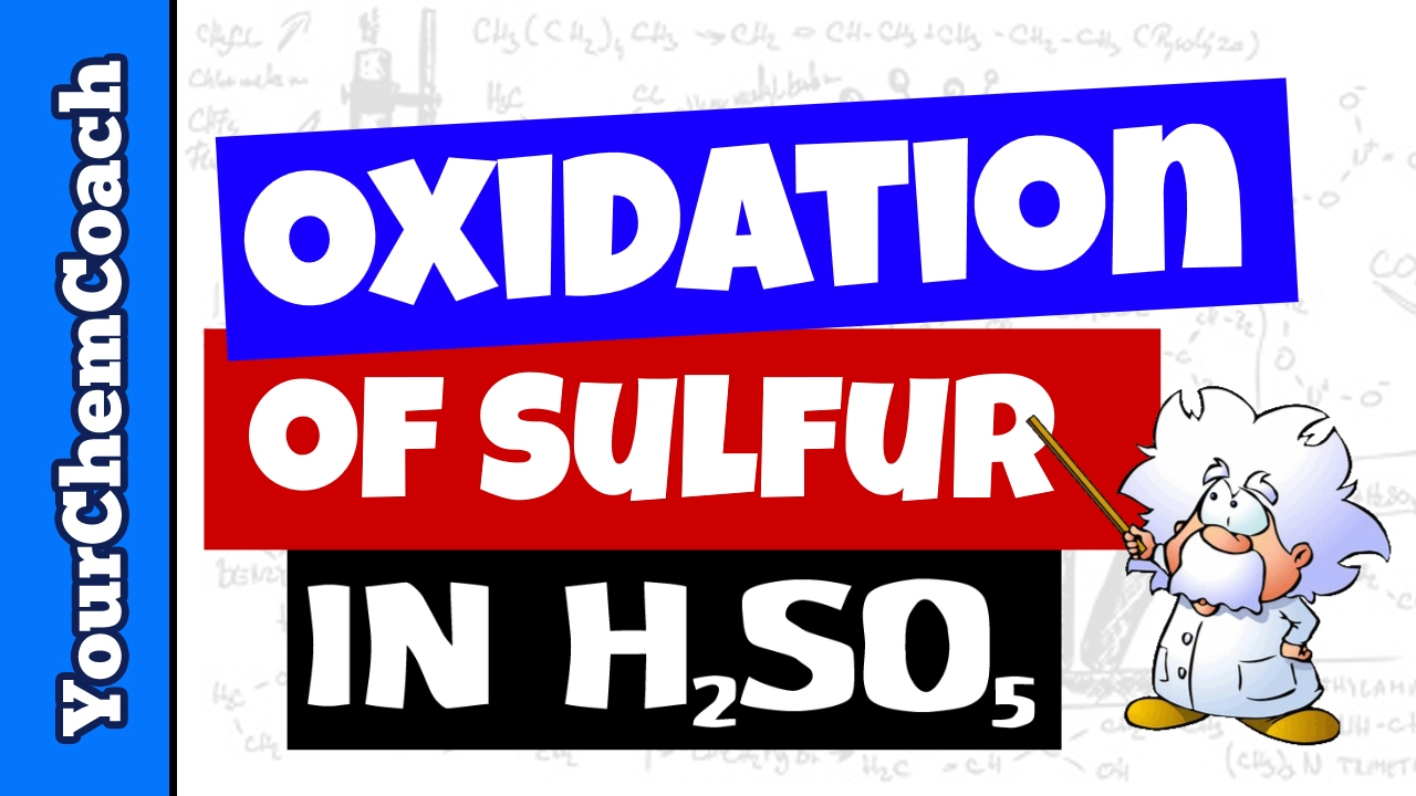 Find the oxidation state of sulfur in h2so5 persulfuric acid mr find the oxidation state of sulfur in h2so5 persulfuric acid mr causeys chemistry gamestrikefo Image collections