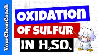 The Oxidation State of Sulfur in H2SO5 Persulfuric Acid