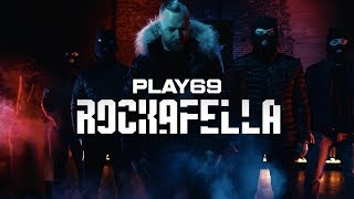 Play69 ✖️ ROCKAFELLA ✖️ [ official Video ]
