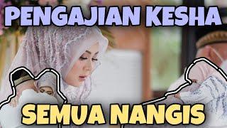 Download PENGAJIAN KESHA, SEDIHHH, SEMUA NANGIS!   #KAvlog