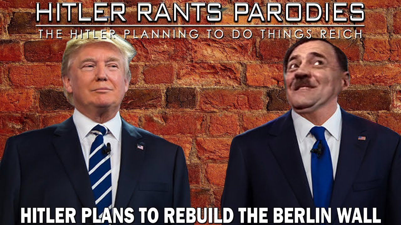 Hitler plans to rebuild the Berlin Wall