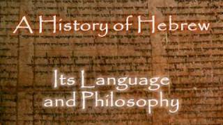 A History of Hebrew: Introduction