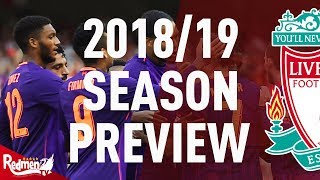 Liverpool FC: 2018/19 Season Preview