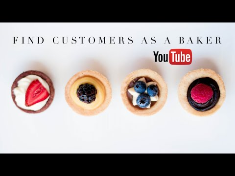 How to Find Your Customers as a Baker