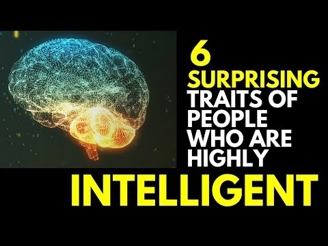 6 Surprising Signs of High Intelligence
