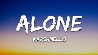 Download Mp3 Marshmello - Alone  Lyrics