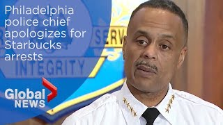 Starbucks arrests: Philly police chief FULL apology to men detained