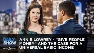 "Annie Lowrey - ""Give People Money"" and the Case for a Universal Basic Income 