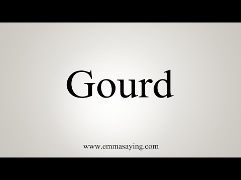 How To Say Gourd