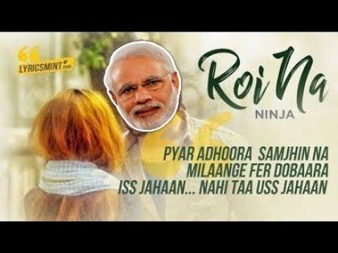 Roi Na Ninja (Modi Version) Shiddat | Nirmaan | Goldboy | Editor (Mayank Jangra)