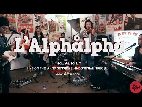L'Alphalpha | Reverie (live on The Wknd Sessions, #73)