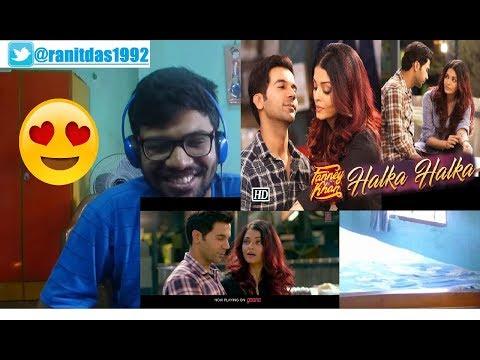 Halka Halka Video - FANNEY KHAN Aishwarya,Rajkummar Rao Amit Trivedi Reaction & Thoughts