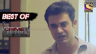 Best Of Crime Patrol - Dubious Intentions - Full Episode