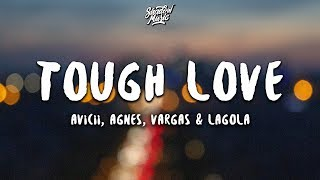 Baixar Avicii - Tough Love (Lyrics) ft. Agnes, Vargas & Lagola