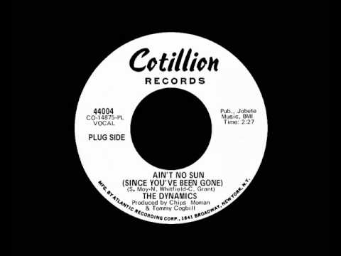 The Dynamics - Ain't No Sun (Since You've Been Gone)
