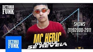 MC Heric - No Baile Se Revela (Prod. DJ Seven MDB)