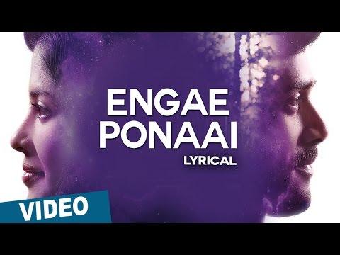 Engae Ponaai Song with Lyrics | Zero | Ashwin |...