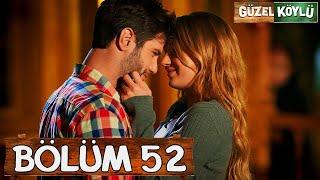 Güzel Köylü 52. Bölüm Final (Full HD)